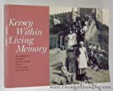 Kersey within Living Memory: An Oral History