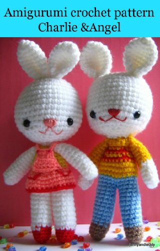 Amigurumi crochet pattern charlie & angel bunny rabbit