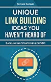 Unique Off-page SEO Link Building Ideas You Haven't Heard...