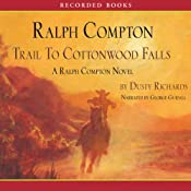 Trail to Cottonwood Falls: A Ralph Compton Novel | Dusty Richards