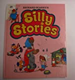 Richard Scarry's Silly Stories, Richard Scarry, 0307137694
