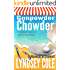 Gunpowder Chowder (A Hooked & Cooked Cozy Mystery Series Book 1)
