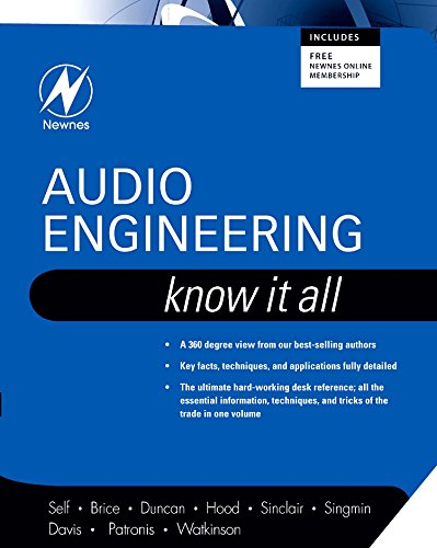 Audio Engineering: Know It All (The Newnes Know It All Series)