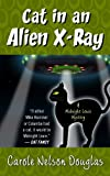 Cat in an Alien X-Ray, Carole Nelson Douglas, 1410464326