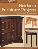 Heirloom Furniture Projects, Woodworker's Journal Editors and John Hooper, 1565233646