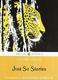 Just So Stories, Rudyard Kipling, 0141321628