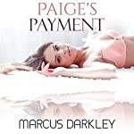 Paige's Payment: Daughter for Sex, Book 1 | Marcus Darkley