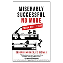 Miserably Successful No More: Power over Stress (Power of Diversity and Inclusion Book 2)