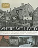 Where We Lived, Jack Larkin and National Trust for Historic Preservation Staff, 1561588474