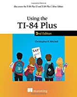Using the TI-84 Plus, 2nd Edition Front Cover