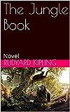 The Jungle Book: Novel