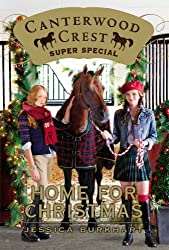Home for Christmas: Super Special (Canterwood Crest Book 2)