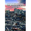 The Fourth Beast is Here (The Great and Terrible Day of the Lord) (Volume 1)