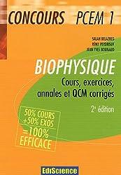 Biophysique Concours PCEM 1 : Cours, exercices, annales et QCM corrigés
