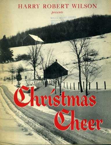 Harry Robert Wilson Presents Christmas Cheer