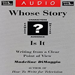 Whose Story Is It? Writing from a Clear Point of View