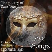 The Poetry of Sara Teasdale: Love Songs | Sara Teasdale