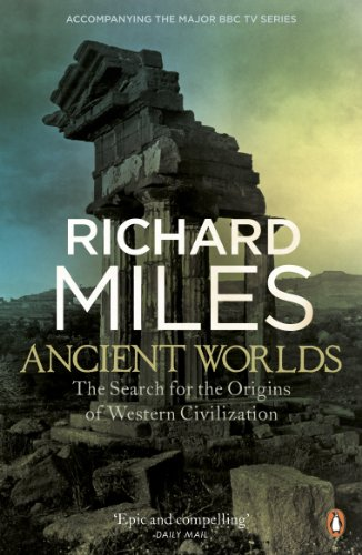 Amazon ancient worlds the search for the origins of western ancient worlds the search for the origins of western civilization by miles richard fandeluxe Choice Image