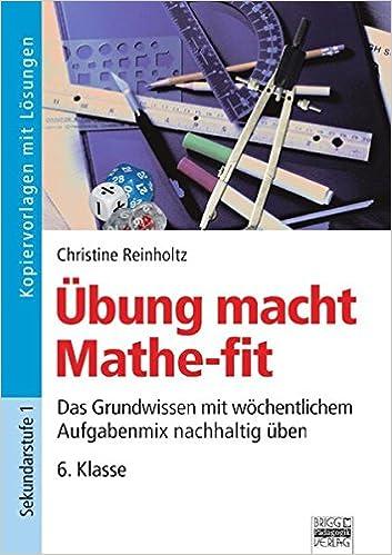 Übung macht Mathe-fit: 6. Klasse - Kopiervorlagen mit Lösungen ...