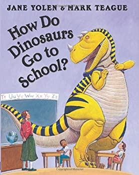 How Do Dinosaurs Go To School? 0439020816 Book Cover