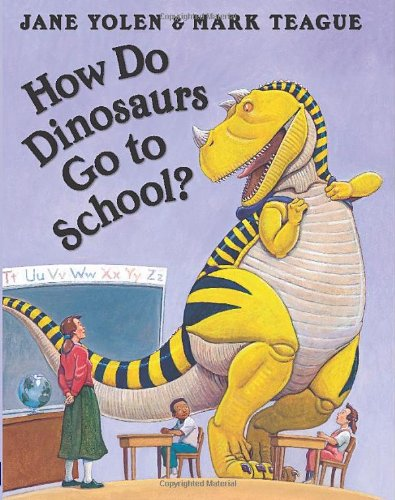 How Do Dinosaurs Go to School
