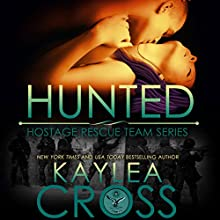Hunted Audiobook by Kaylea Cross Narrated by Jeffrey Kafer