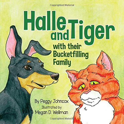 Halle and Tiger with their Bucketfilling Family (Bucketfilling Books)