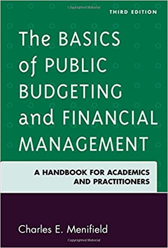 The Basics Of Public Budgeting And Financial Management: A Handbook For Academics And Practitioners by Amazon