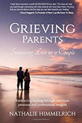 Grieving Parents: Surviving Loss as a Couple Paperback