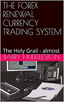 Holy grail forex trading system