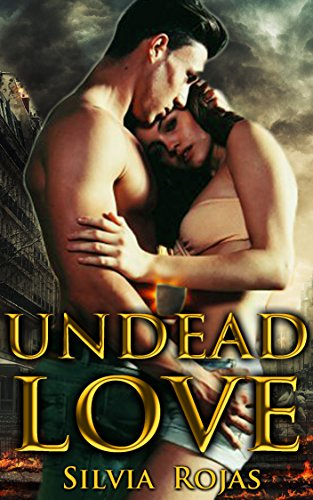 Undead Love: A Post-Apocalyptic Romance