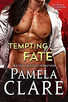 Tempting Fate: A Colorado High Country Novel by [Clare, Pamela]