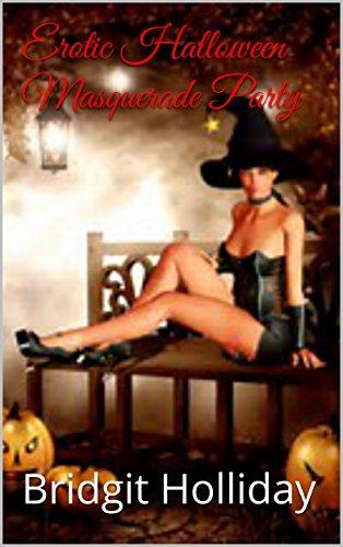 Erotic Halloween Masquerade Party]()