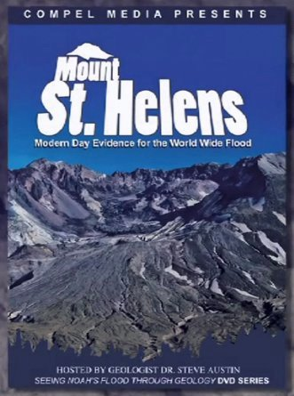 Mount St. Helens: Modern Day Evidence for the Worldwide ()
