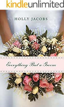 Everything But a Groom (Everything But… Book 1)