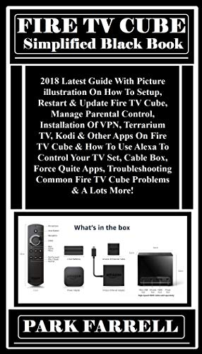 ROKU BLACK BOOK: 2018 Ultimate User Guide:  Learn The Secrets Tricks & tips To Explore The True Functions & Potentials Of Your Roku Streaming Player (Stick, ... Stick Plus, - Bbc Player Media