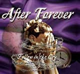Follow in the Cry by After Forever (2004-03-01)