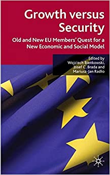 Book Growth versus Security: Old and New EU Members Quest for a New Economic and Social Model