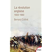 La révolution anglaise (TEMPUS t. 710) (French Edition)