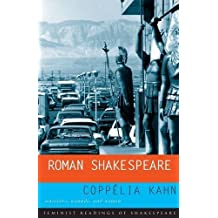 Roman Shakespeare: Warriors, Wounds and Women