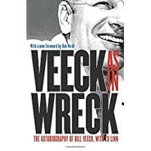 Veeck--As In Wreck: The Autobiography of Bill Veeck