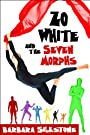 Zo White and the Seven Morphs (A Silkstone Series Standalone Comedic Mystery Book 1)