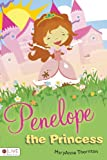 Penelope the Princess, MaryAnne Thornton, 1616636831