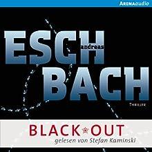 Black*Out (Out 1) Hörbuch von Andreas Eschbach Gesprochen von: Stefan Kaminski