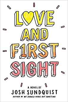 Love and First Sight by [Sundquist, Josh]