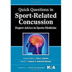 Quick Questions in Sport-Related Concussion: Expert Advice in Sports Medicine (Quick Questions in Sports Medicine)
