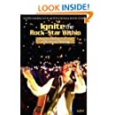 """Ignite the Rock-Star Within: How to Achieve Anything with """"Music Visioning"""""""