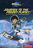 Miles From Tomorrowland Journey to the Frozen Planet by Disney Book Group (2015-10-06)