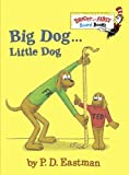 Big Dog . . . Little Dog (Bright & Early Board Books) by Eastman, P. D. (2006) Board book
