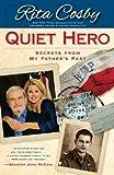 Quiet Hero, Rita Cosby, 1439165505